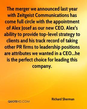 Richard Sherman - The merger we announced last year with Zeitgeist ...