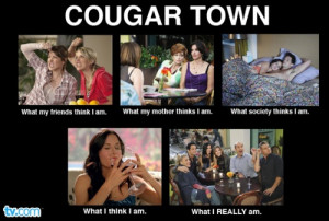 Cougar Women Quotes Cougar Women Quotes