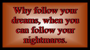 Nightmares Quotes Unfortunate quotes - follow