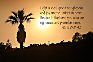 Bible Verses About Sunsets Palm at Sunset Psalm 97 Verses