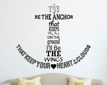 nautical anchor wall decal quote yo u be the anchor that keeps my feet ...