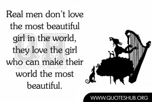 -don't-love-the-most-beautiful-girl-in-the-world-they-love-the-girl ...