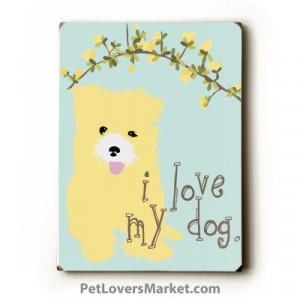 dog quotes love love my dog.