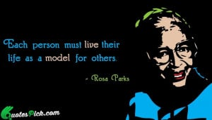 Each Person Must Live Their by rosa-parks Picture Quotes