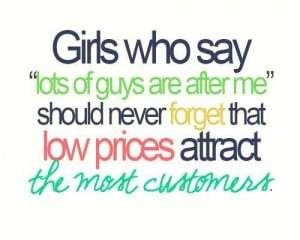 """... After Me"""" Should Never Forget That Low Prices Attract ~ Life Quote"""