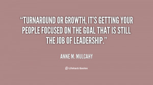 Turnaround or growth, it's getting your people focused on the goal ...