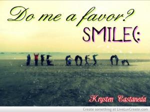 cute, favor please, life, love, pretty, quote, quotes, smile