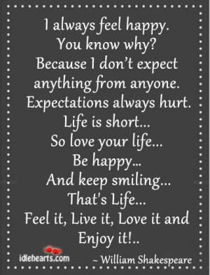 Enjoy, Expect, Expectations, Feel, Happy, Hurt, Life, Live, Love