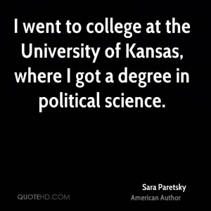 went to college at the University of Kansas, where I got a degree in ...