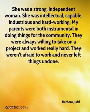 woman. She was intellectual, capable, industrious and hard-working ...