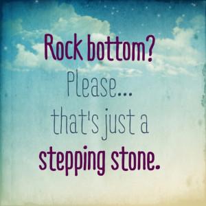 On hitting rock bottom... #inspiration #perspective