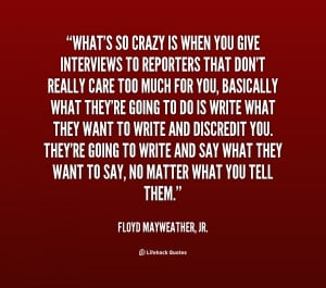 Floyd Mayweather Quotes /quote-floyd-mayweather-jr