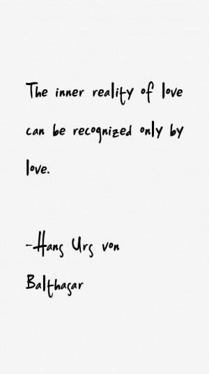 View All Hans Urs von Balthasar Quotes