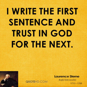 write the first sentence and trust in God for the next.
