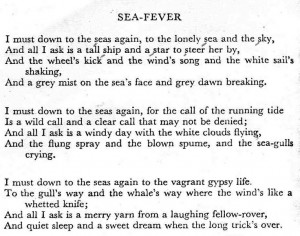 Sea Fever by John Masefield quot I must go down to the seas again quot
