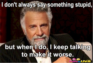 Most Interesting Man in the World Quotes