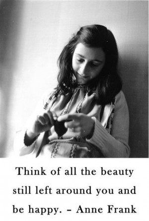 Anne Frank Quotes About Hope Anne frank quotes