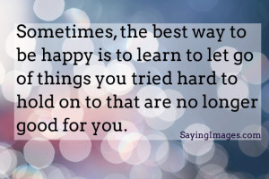 ... To Be Happy: Quote About The Best Way To Be Happy ~ Daily Inspiration