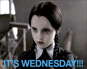 What Does Wednesday Mean to You?