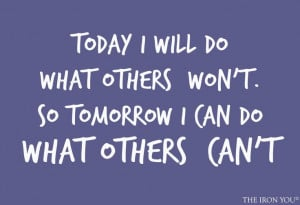 Today I will do... | Quotes