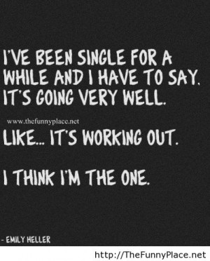 Tumblr Quotes About Being Single And Happy Being single q.