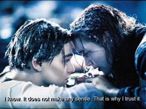 Movie titanic quotes and sayings romantic love teenage