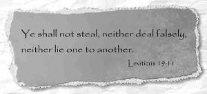 Thou Shalt Not Lie Bible Verse 'you shall not steal, nor deal falsely ...