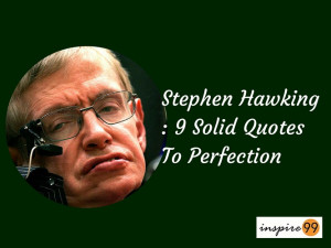 tags stephen hawking quotes motivational quotes