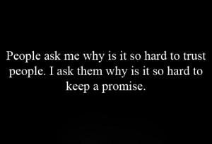 hard, promise, quote, text, trust