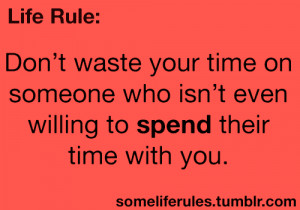 Don´t Waste Your Time