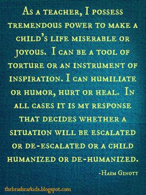 Quote of the week, Haim Ginott. Inspiring teacher/mentor quote for ...