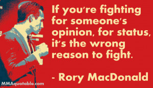 Rory MacDonald on fighting for the wrong reasons