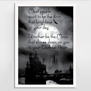... Want to be the Sun Alternative Gothic Quote Print - BlackSails.co.uk