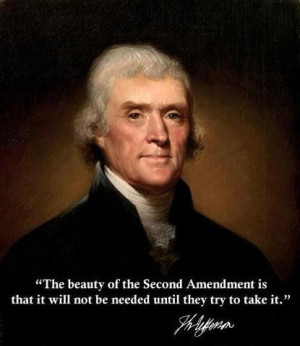 Thomas Jefferson's stance on gun control...