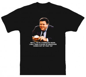 Norm Peterson Quote Tv Cheers Funny T Shirt
