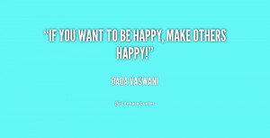 quote-Dada-Vaswani-if-you-want-to-be-happy-make-165436.png