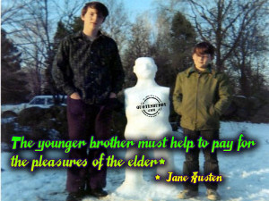 Missing My Little Brother Quotes The younger brother must help