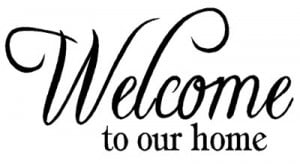 welcome home quotes Details about WELCOME TO OUR