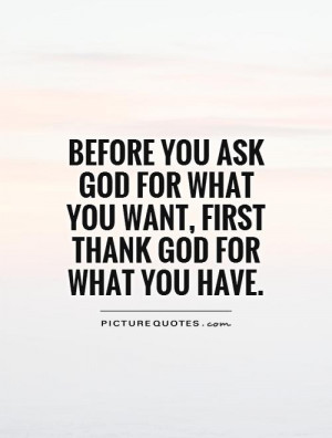God Quotes Thankful Quotes Blessings Quotes Be Thankful Quotes Count ...