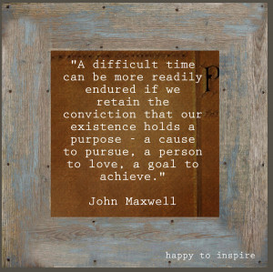 Quote of the Day: Difficult Time
