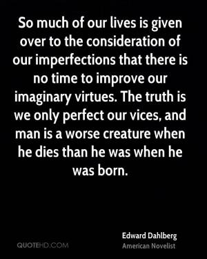 Edward Dahlberg Quotes