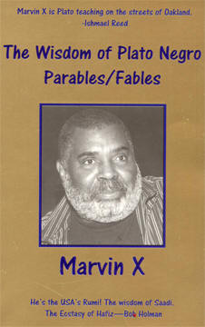 Ishmael Reed Reviews The Sayings of Plato Negro, Marvin X