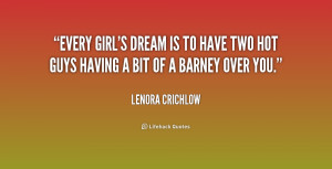 Every Girls Dream Quotes