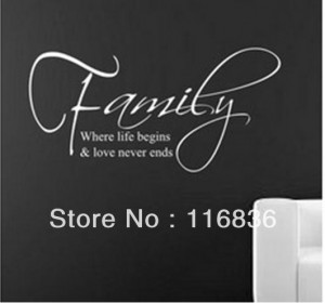 Free Shipping:Wholsale 2013 New quotes sayings Family where life ...