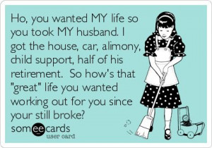 ... He's broke all the time since I took it all! Hey homewrecker, how's