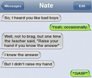 iPhone-SMS-Girls-Like-Bad-Boys-Like-This-Guy.jpg