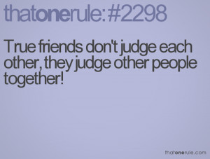 funny friends true true story true friendships funny quotes funny true ...