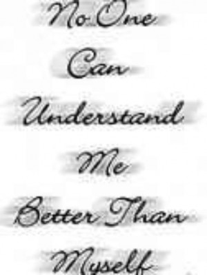 no one can understand me