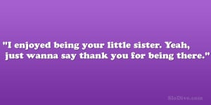thank you 26 Astounding Little Sister Quotes