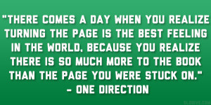 "... more to the book than the page you were stuck on."" – One Direction"